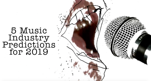 2019 Music Business Predictions